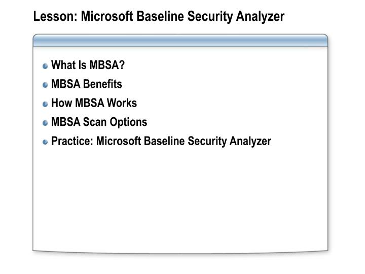 Lesson: Microsoft Baseline Security Analyzer