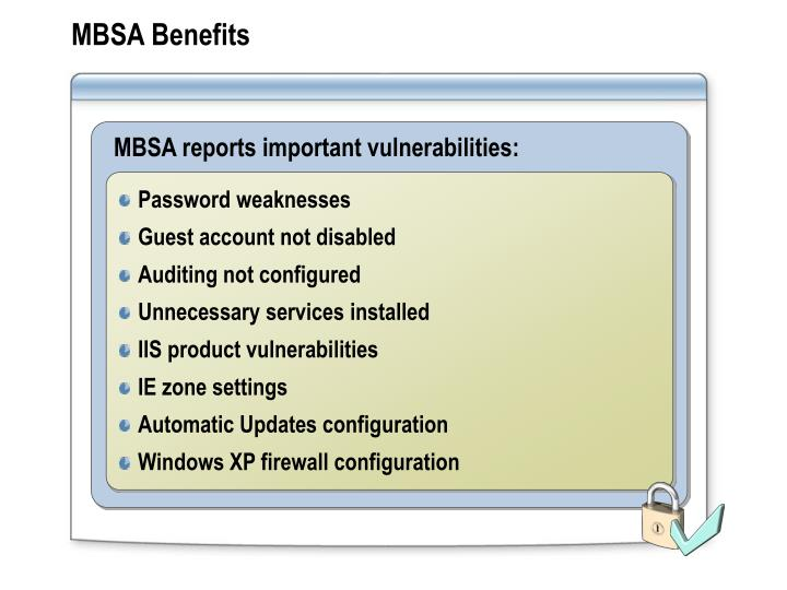 MBSA Benefits