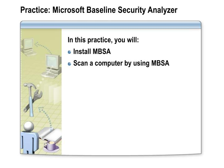 Practice: Microsoft Baseline Security Analyzer