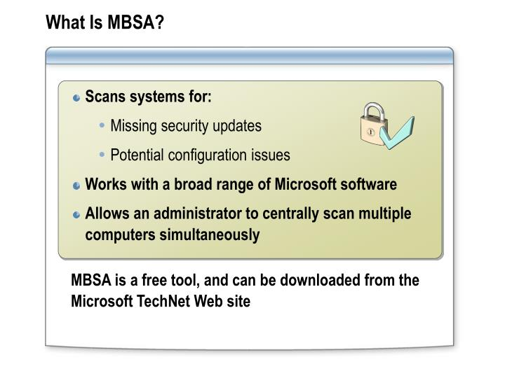 What Is MBSA?