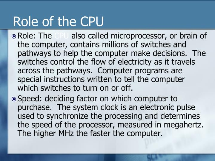 Role of the CPU