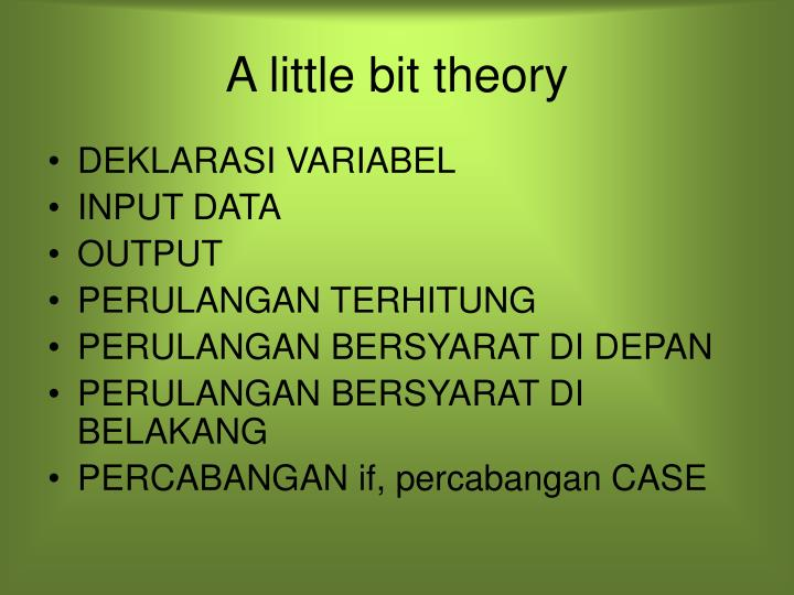 A little bit theory