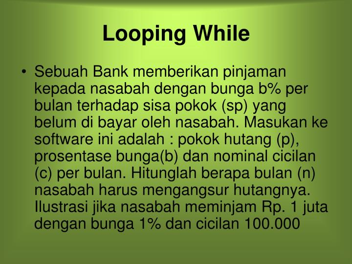 Looping While
