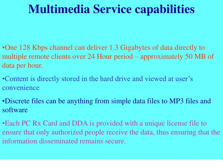 Multimedia Service capabilities