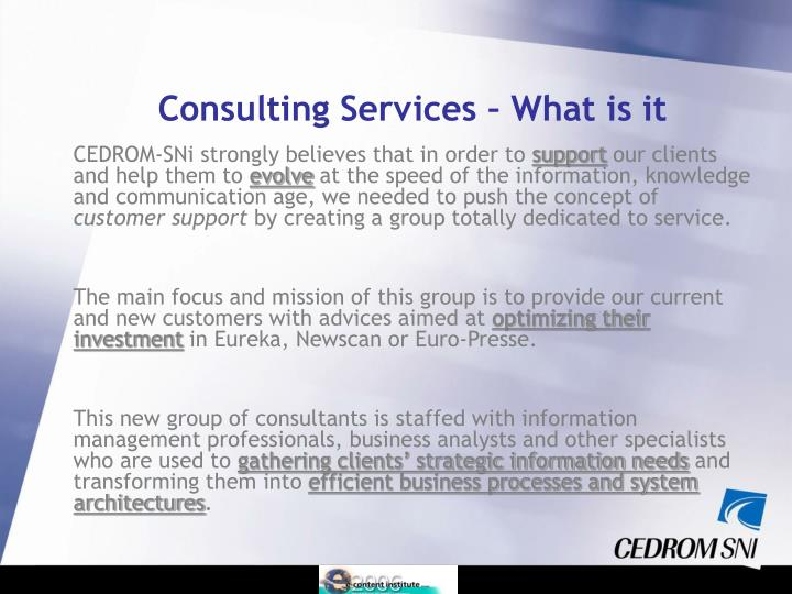 CEDROM-SNi strongly believes that in order to
