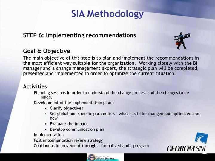 STEP 6: Implementing recommendations