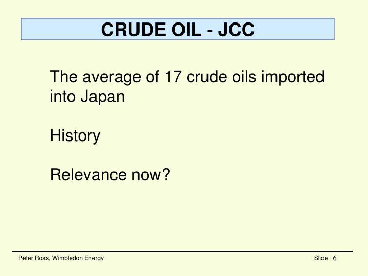 CRUDE OIL - JCC