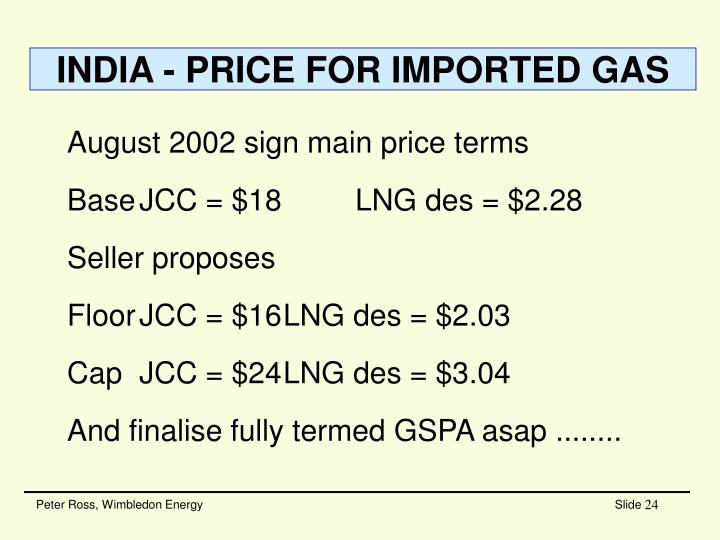 INDIA - PRICE FOR IMPORTED GAS