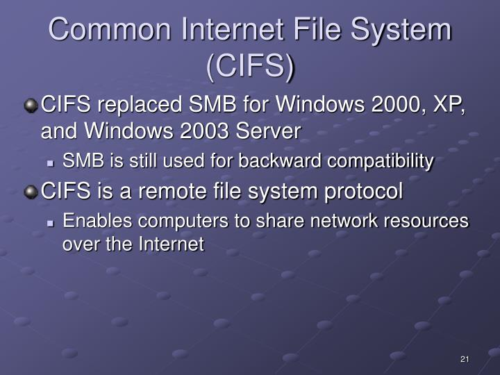 Common Internet File System (CIFS)