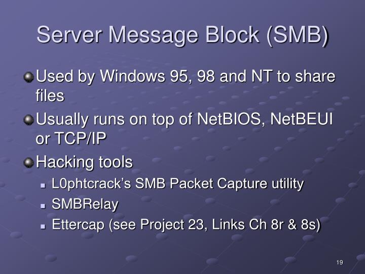 Server Message Block (SMB)