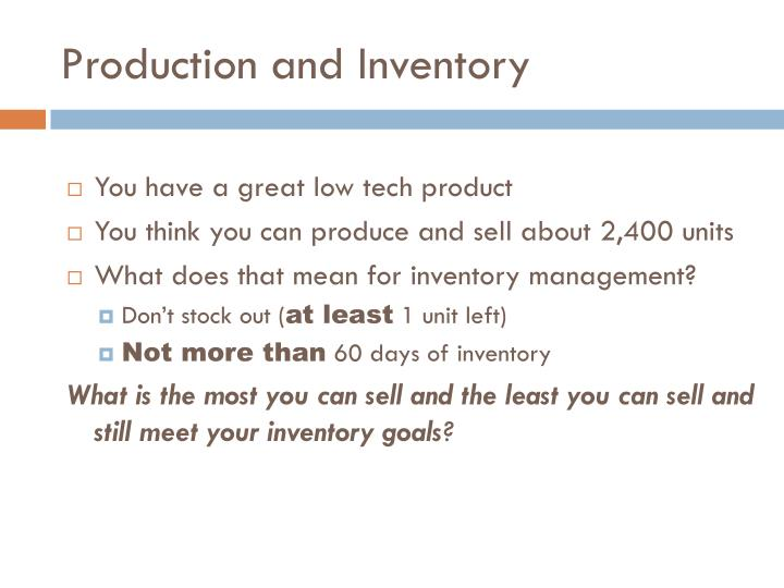Production and Inventory