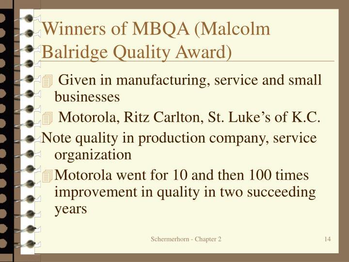 Winners of MBQA (Malcolm Balridge Quality Award)