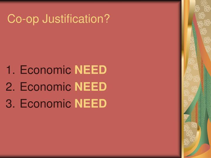 Co-op Justification?