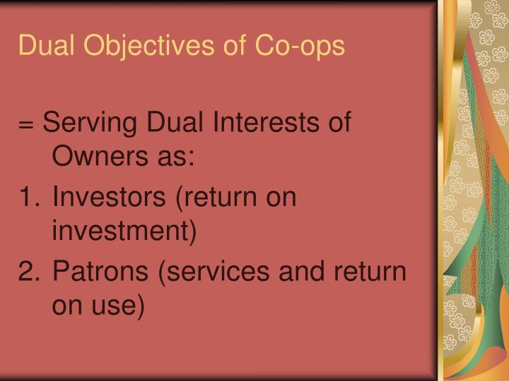 Dual Objectives of Co-ops