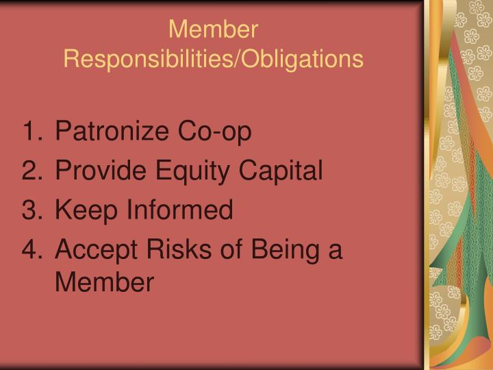 Member Responsibilities/Obligations