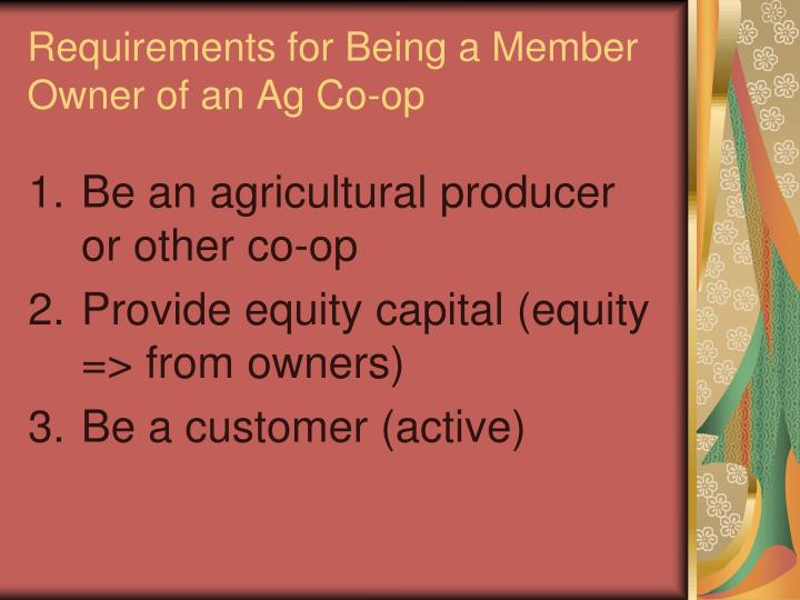 Requirements for Being a Member Owner of an Ag Co-op