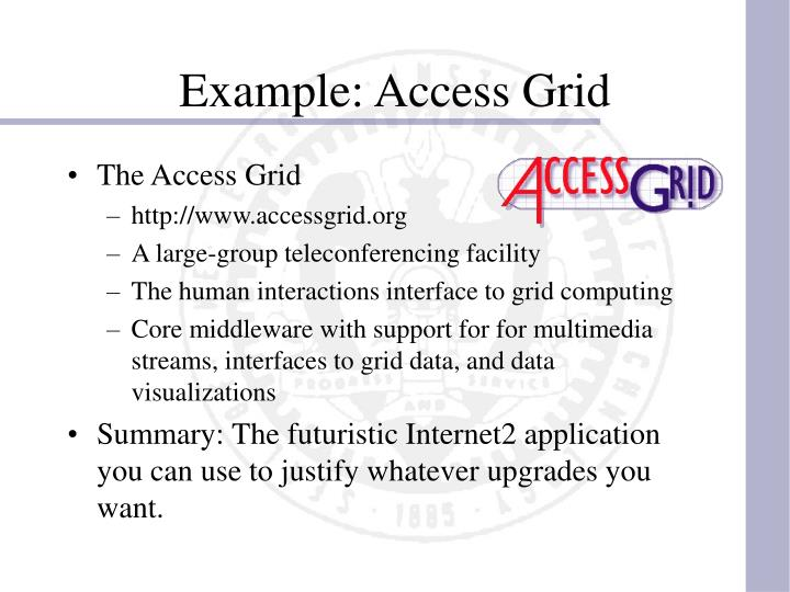 Example: Access Grid