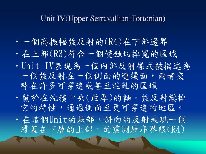 Unit IV(Upper Serravallian-Tortonian)