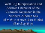 well log interpretation and seismic character of the cenozoic sequence in the northern alboran sea