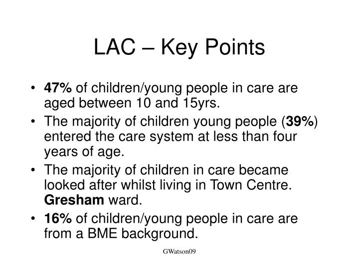 LAC – Key Points
