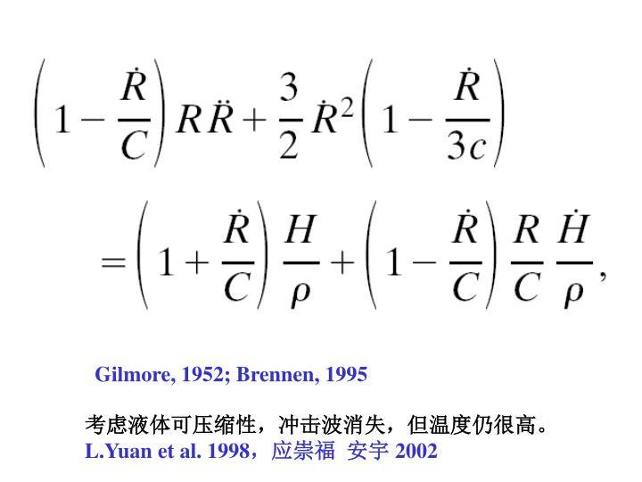 Gilmore, 1952; Brennen, 1995