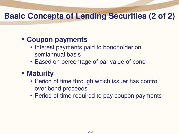 Basic concepts of lending securities 2 of 2