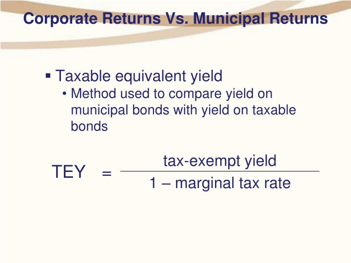 Corporate Returns Vs. Municipal Returns