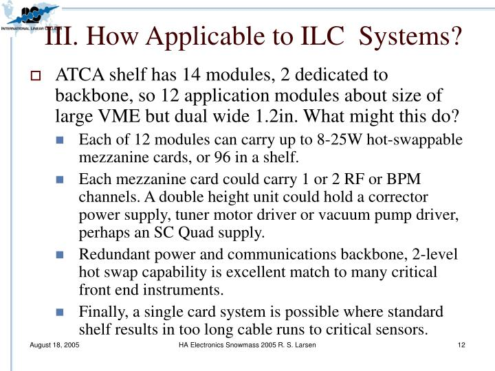 III. How Applicable to ILC  Systems?