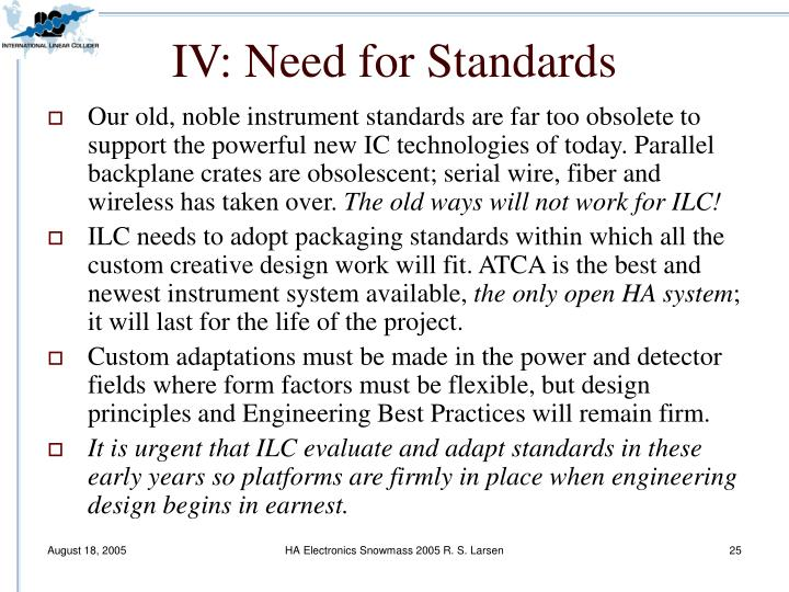 IV: Need for Standards