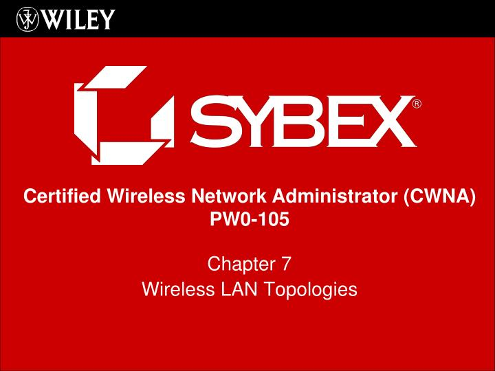 Chapter 7 wireless lan topologies