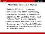 mesh basic service set mbss