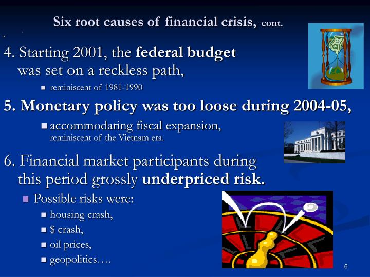 Six root causes of financial crisis,