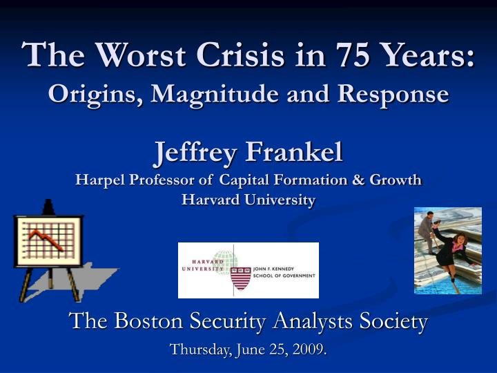 The boston security analysts society thursday june 25 2009