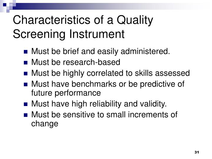 Characteristics of a Quality Screening Instrument