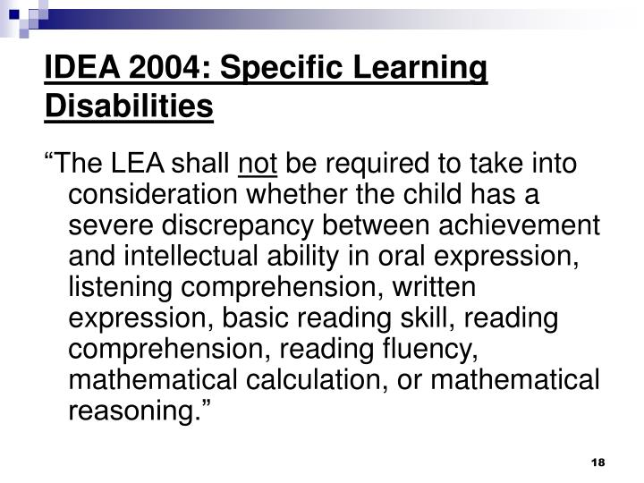 IDEA 2004: Specific Learning Disabilities