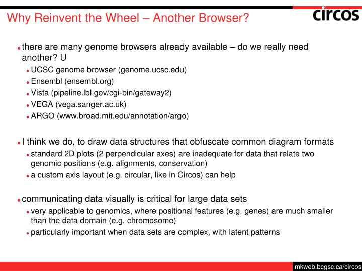 Why Reinvent the Wheel – Another Browser?