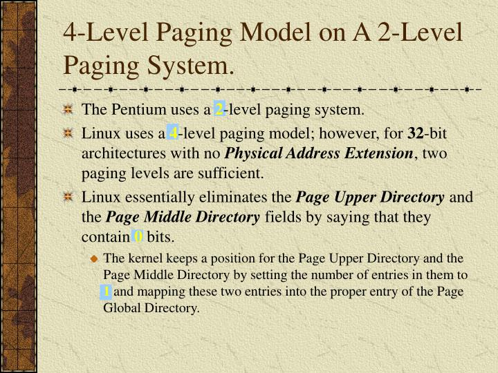 4-Level Paging Model on A 2-Level Paging System.