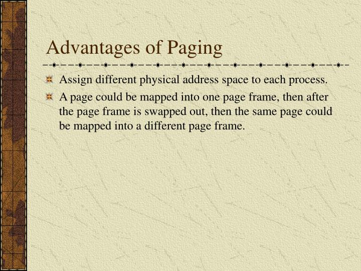 Advantages of Paging