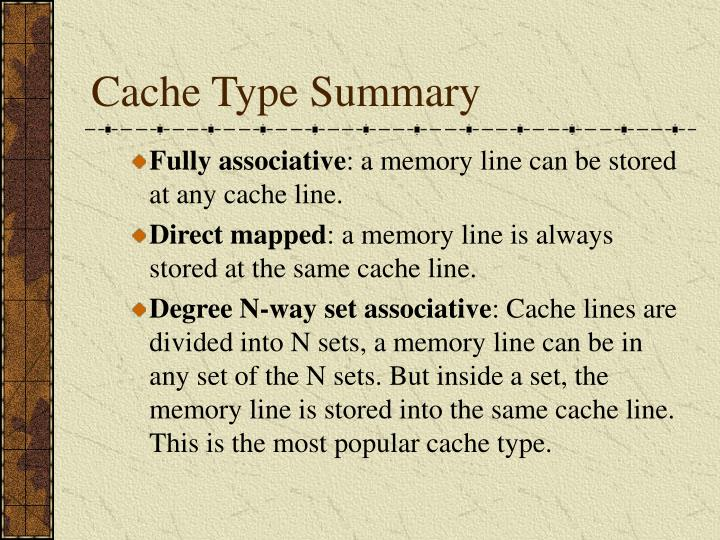 Cache Type Summary