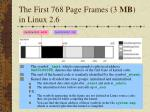 the first 768 page frames 3 mb in linux 2 6