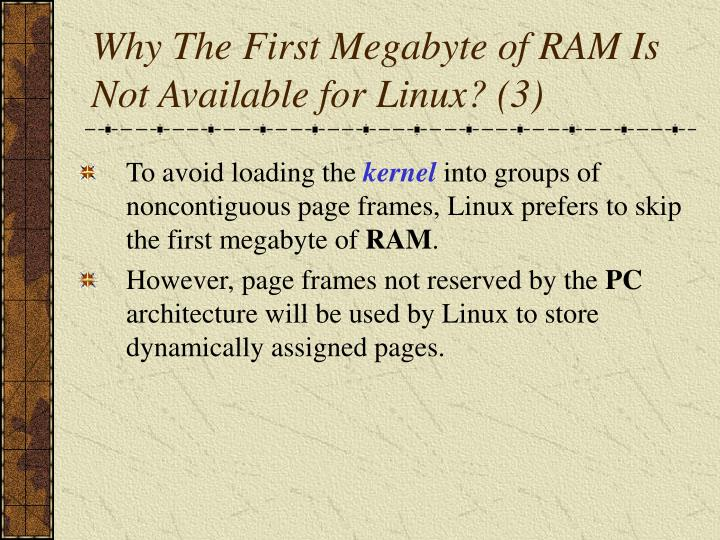 Why The First Megabyte of RAM Is Not Available for Linux? (3)