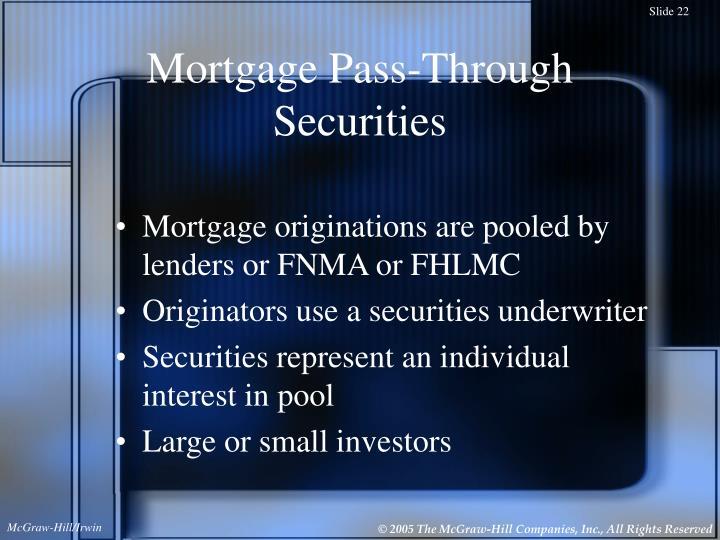Mortgage Pass-Through Securities