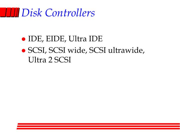Disk Controllers