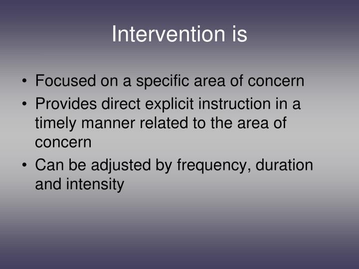 Intervention is
