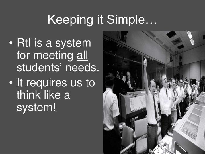 Keeping it Simple…