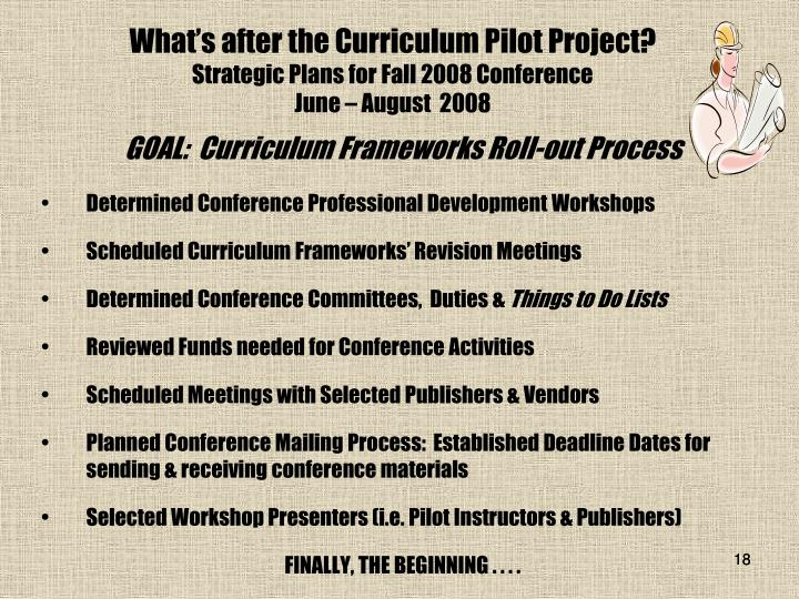 What's after the Curriculum Pilot Project?