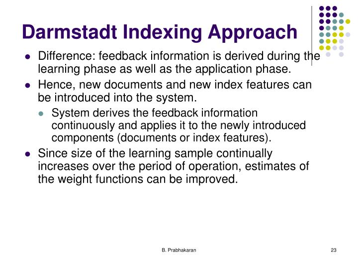 Darmstadt Indexing Approach
