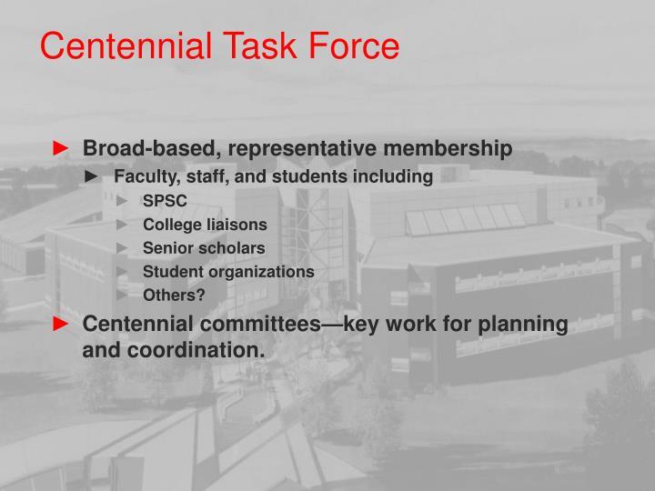 Centennial Task Force