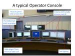a typical operator console