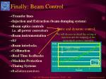 finally beam control